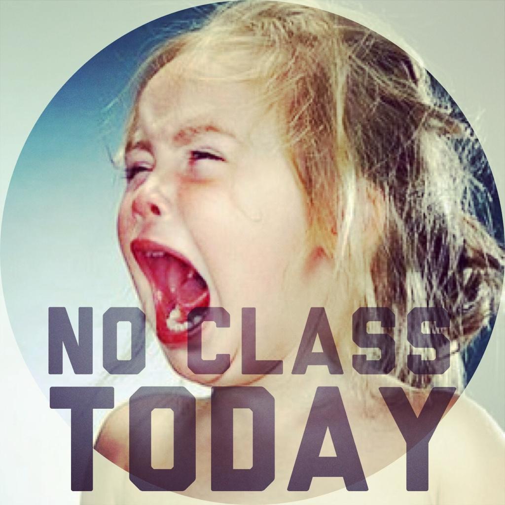 NO CLASS TODAY | VARS/TY INITIATVE